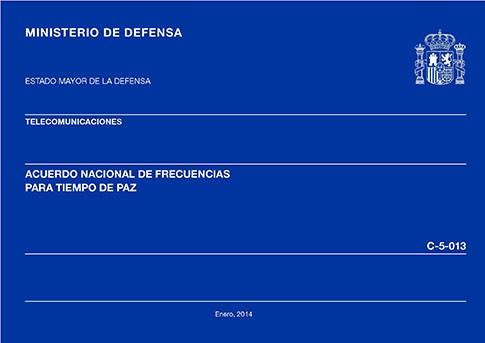 ACUERDO NACIONAL DE FRECUENCIAS PARA TIEMPOS DE PAZ