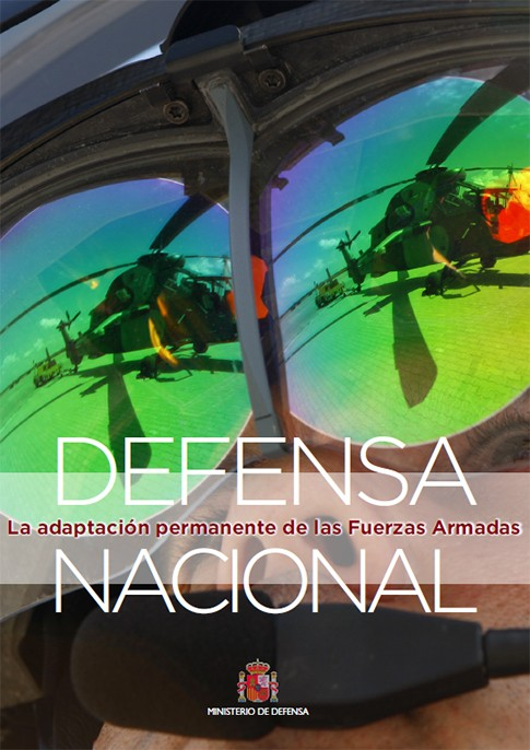DEFENSA NACIONAL: LA ADAPTACIÓN PERMANENTE DE LAS FUERZAS ARMADAS