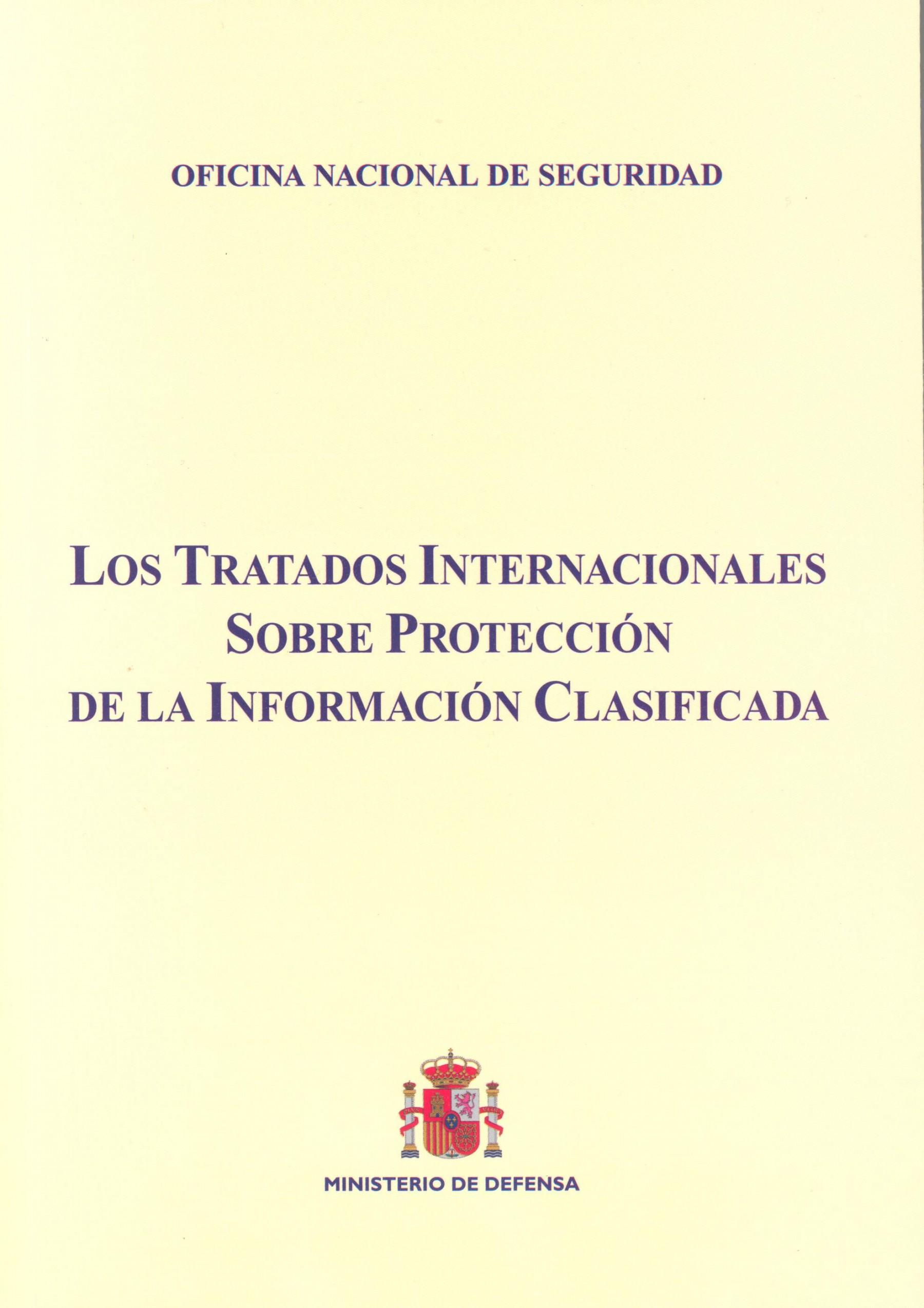 TRATADOS INTERNACIONALES SOBRE PROTECCIÓN DE LA INFORMACIÓN CLASIFICADA
