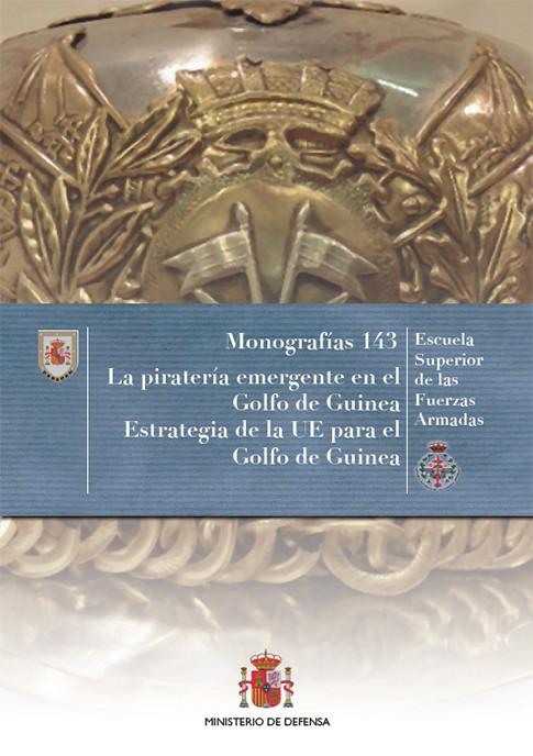 LA PIRATERÍA EMERGENTE EN EL GOLFO DE GUINEA. Nº 143
