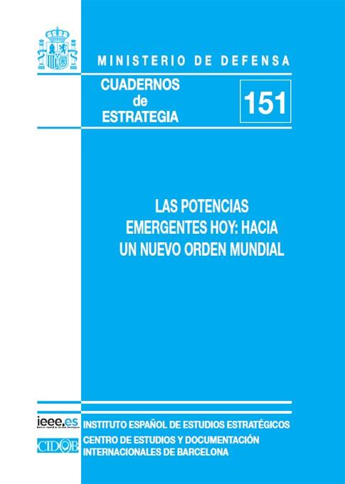 LAS POTENCIAS EMERGENTES HOY: HACIA UN NUEVO ORDEN MUNDIAL