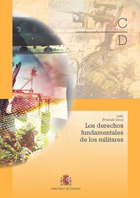 LOS DERECHOS FUNDAMENTALES DE LOS MILITARES