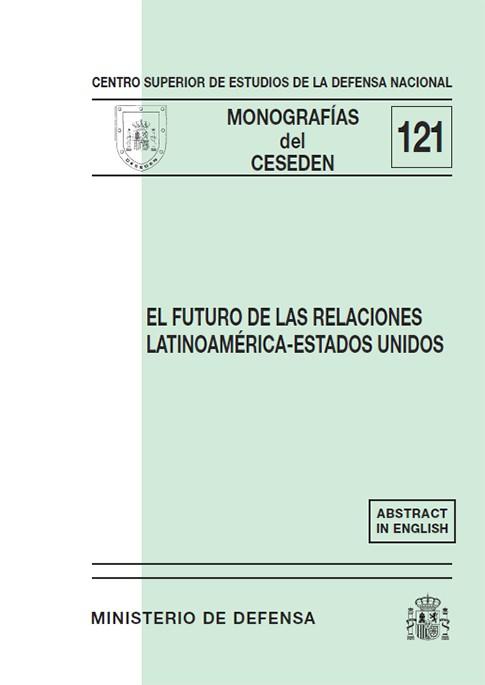 EL FUTURO DE LAS RELACIONES LATINOAMÉRICA-ESTADOS UNIDOS