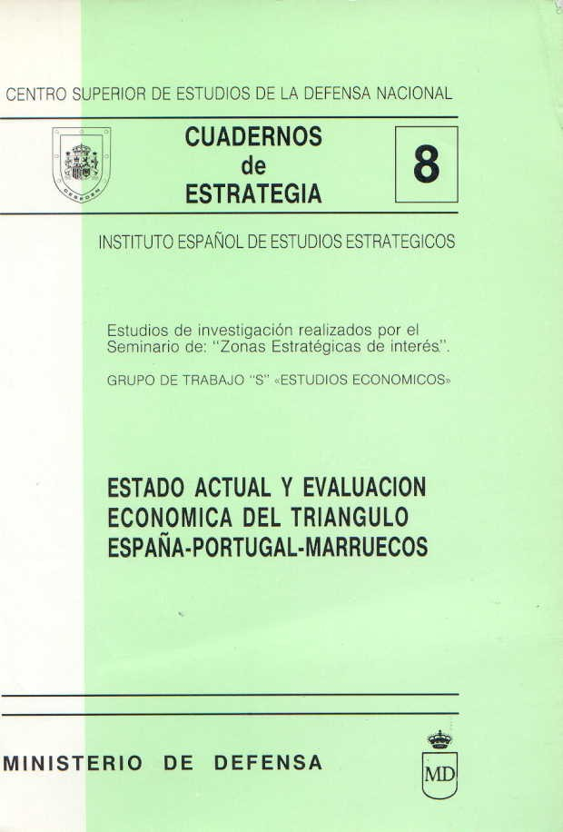 ESTADO ACTUAL Y EVALUACIÓN ECONÓMICA DEL TRIÁNGULO ESPAÑA-PORTUGAL-MARRUECOS