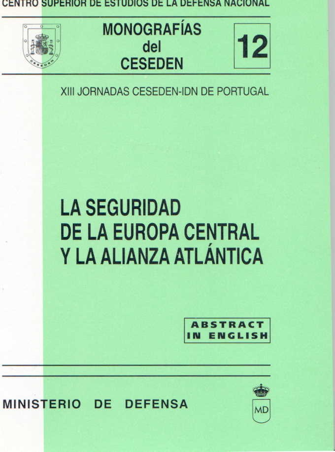 SEGURIDAD DE LA EUROPA CENTRAL Y LA ALIANZA ATLÁNTICA