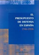 PRESUPUESTO DE DEFENSA EN ESPAÑA 1946-2006