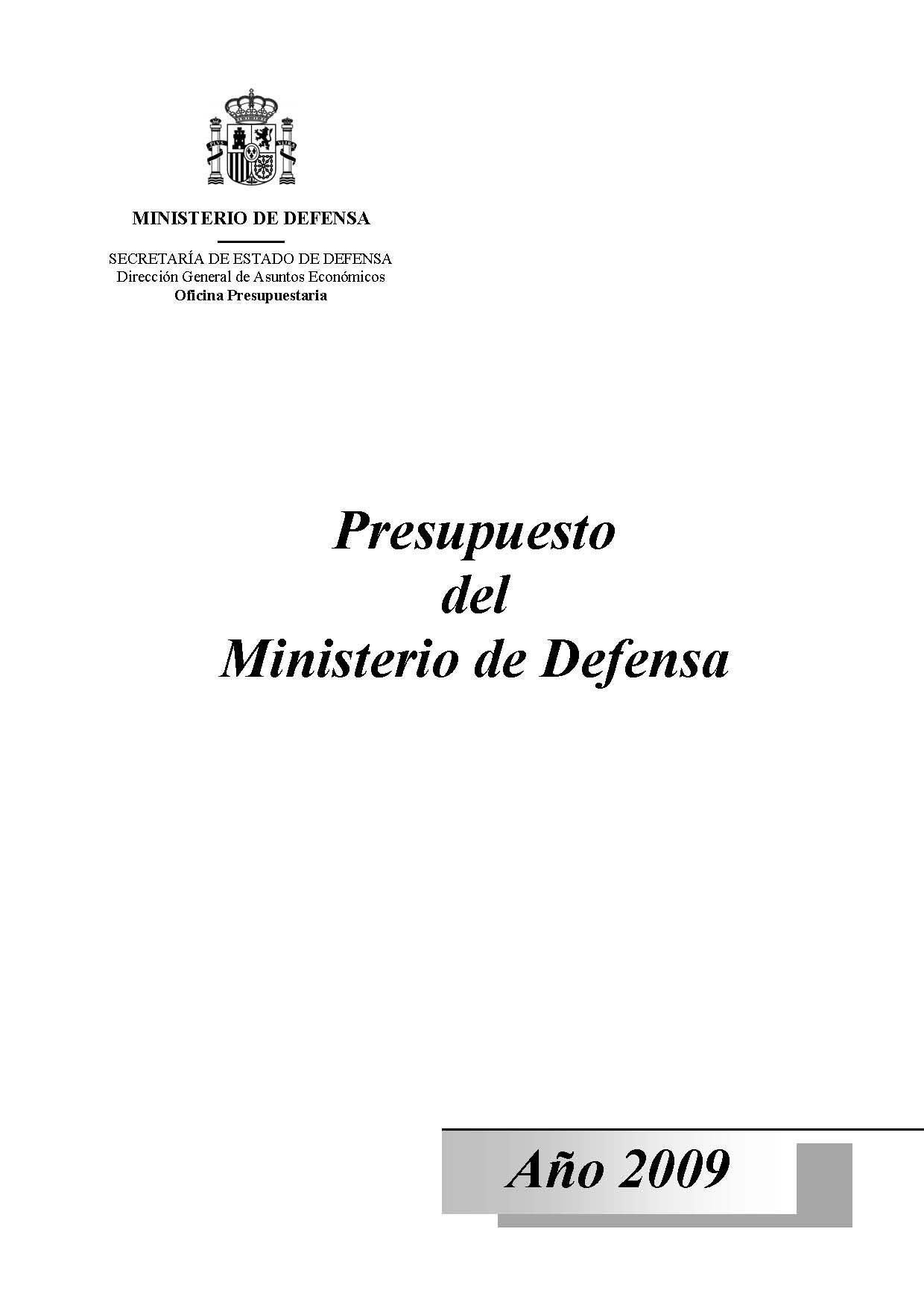 PRESUPUESTO DEL MINISTERIO DE DEFENSA. AÑO 2009