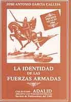 LA IDENTIDAD DE LAS FUERZAS ARMADAS