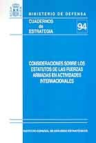 CONSIDERACIONES SOBRE LOS ESTATUTOS DE LAS FUERZAS ARMADAS EN ACTIVIDADES INTERNACIONALES