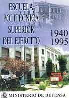 ESCUELA POLITÉCNICA SUPERIOR DEL EJÉRCITO 1940-1995