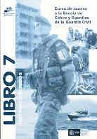 CURSO DE ACCESO A LA ESCALA DE CABOS Y GUARDIAS DE LA GUARDIA CIVIL. LIBRO 7: Test psicotécnicos