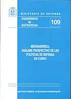 IBEROAMÉRICA, ANÁLISIS PROSPECTIVO DE LAS POLÍTICAS DE DEFENSA EN CURSO