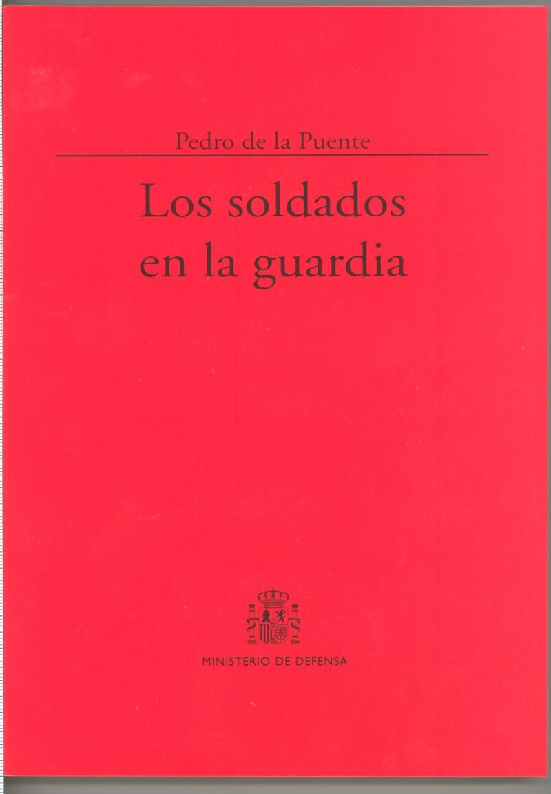 LOS SOLDADOS EN LA GUARDIA