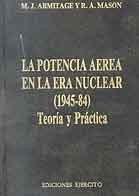 POTENCIA AÉREA EN LA GUERRA NUCLEAR 1945-1984