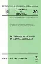 CONFIGURACIÓN DE EUROPA EN EL UMBRAL DEL SIGLO XXI