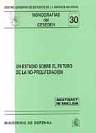 ESTUDIO SOBRE EL FUTURO DE LA NO- PROLIFERACIÓN, UN