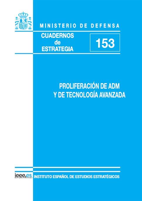 PROLIFERACIÓN DE ADM Y DE TECNOLOGÍA AVANZADA