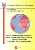 DE LAS OPERACIONES CONJUNTAS A LAS OPERACIONES INTEGRADAS: UN NUEVO DESAF͍O PARA LAS FUERZAS ARMADAS
