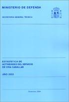 ESTADÍSTICA DE ACTIVIDADES DEL SERVICIO DE CRÍA CABALLAR. AÑO 2003