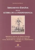 ARMAMENTO ESPAÑOL EN LA GUERRA DE LA INDEPENDENCIA