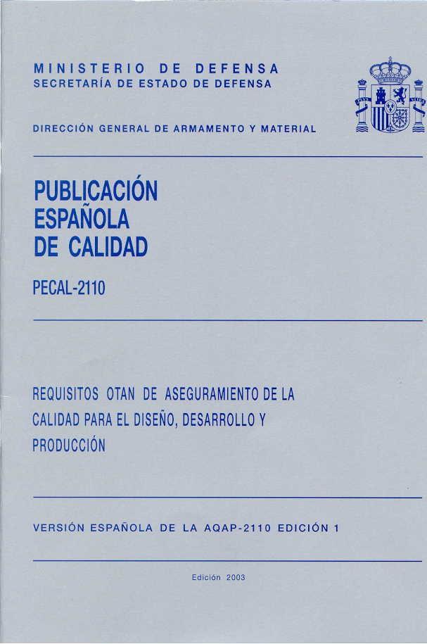 PECAL 2110. REQUISITOS OTAN DE ASEGURAMIENTO DE LA CALIDAD PARA EL DISEÑO, DESARROLLO Y PRODUCCIÓN