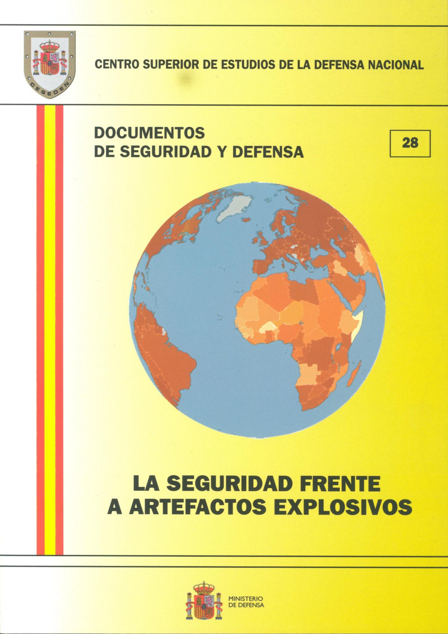 SEGURIDAD FRENTE A ARTEFACTOS EXPLOSIVOS, LA