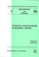 FUTURO DE LA POLÍTICA EUROPEA DE SEGURIDAD Y DEFENSA