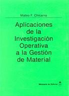 APLICACIONES DE LA INVESTIGACIÓN OPERATIVA A LA GESTIÓN DE MATERIAL