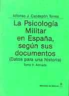LA PSICOLOGÍA MILITAR EN ESPAÑA, SEGÚN SUS DOCUMENTOS (DATOS PARA UNA HISTORIA). TOMO II ARMADA