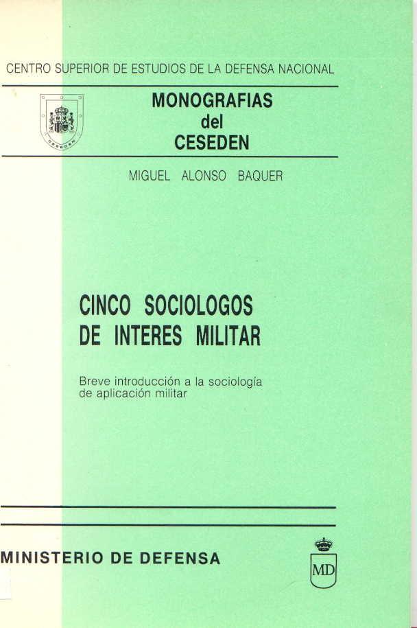 CINCO SOCIÓLOGOS DE INTERÉS MILITAR