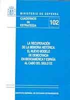 RECUPERACIÓN DE LA MEMORIA HISTÓRICA: EL NUEVO MODELO DE DEMOCRACIA EN IBEROAMÉRICA Y ESPAÑA AL CABO DEL SIGLO XX, LA