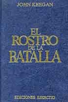ROSTRO DE LA BATALLA, EL