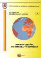 MODELO ESPAÑOL DE DEFENSA Y SEGURIDAD