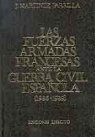FUERZAS ARMADAS FRANCESAS ANTE LA GUERRA CIVIL ESPAÑOLA (1936-1939), LAS