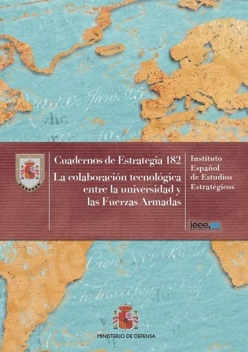 LA COLABORACIÓN TECNOLÓGICA ENTRE LA UNIVERSIDAD Y LAS FUERZAS ARMADAS. Nº 182
