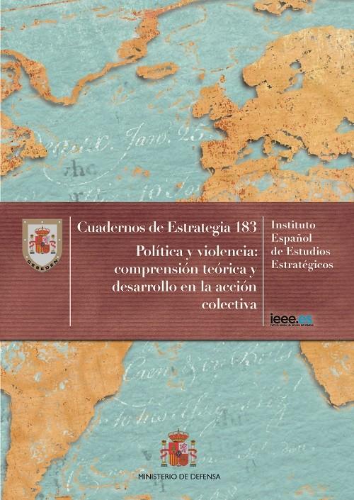 POLÍTICA Y VIOLENCIA: COMPRENSIÓN TEÓRICA Y DESARROLLO EN LA ACCIÓN COLECTIVA. Nº 183
