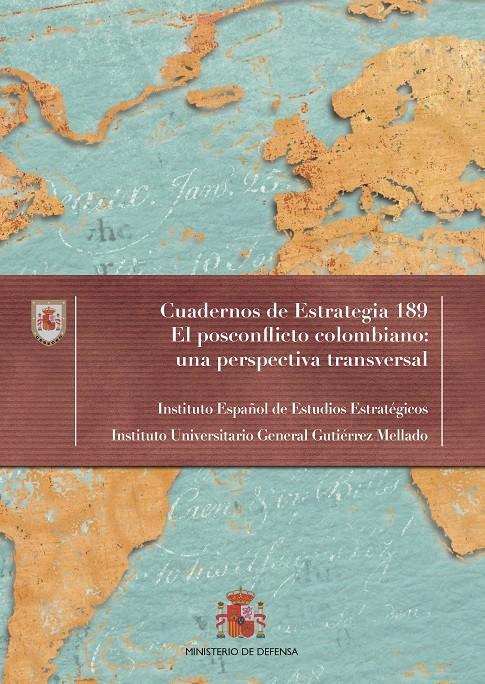 EL POSCONFLICTO COLOMBIANO: UNA PERSPECTIVA TRANSVERSAL Nº 189