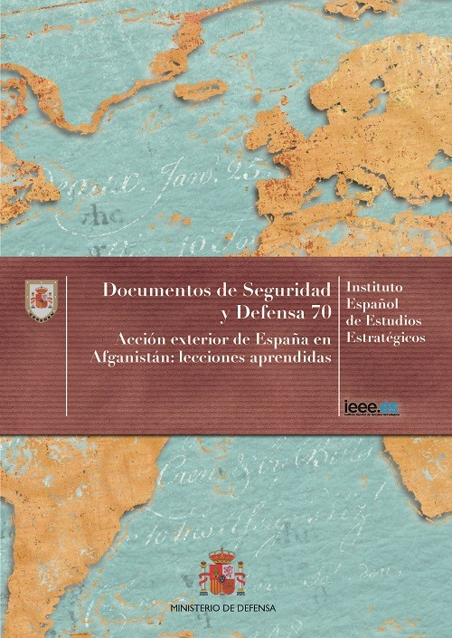 ACCIÓN EXTERIOR DE ESPAÑA EN AFGANISTÁN: LECCIONES APRENDIDAS. Nº 70