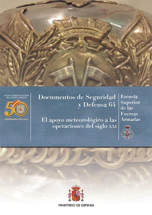 EL APOYO METEOROLÓGICO A LAS OPERACIONES DEL SIGLO XXI. Nº64