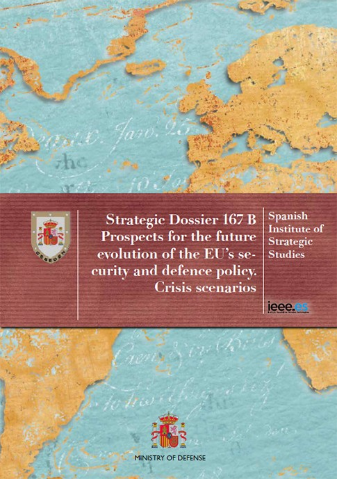 PROSPECTS FOR THE FUTURE EVOLUTION OF THE EU'S SECURITY AND DEFENCE POLICY. CRISIS SCENARIOS. Nº 167B