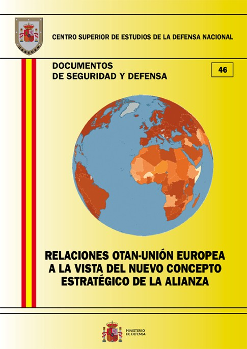 RELACIONES OTAN-UNIÓN EUROPEA A LA VISTA DEL NUEVO CONCEPTO ESTRATÉGICO DE LA ALIANZA