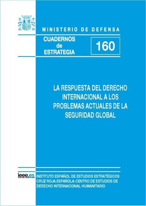 LA RESPUESTA DEL DERECHO INTERNACIONAL A LOS PROBLEMAS ACTUALES DE LA SEGURIDAD GLOBAL