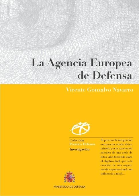 LA AGENCIA EUROPEA DE DEFENSA