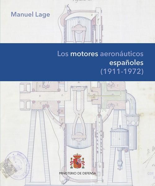 LOS MOTORES AERONÁUTICOS ESPAÑOLES (1911-1972)