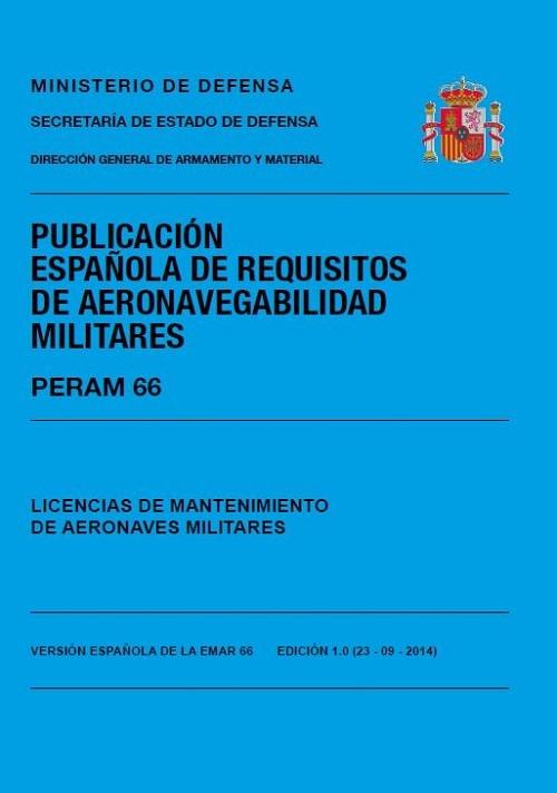 PERAM 66 EDICIÓN 1.3 LICENCIAS DE MANTENIMIENTO DE AERONAVES MILITARES
