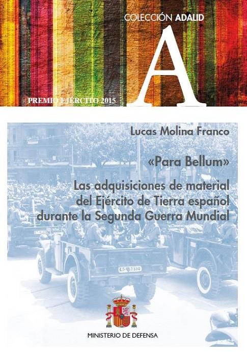 «Para Bellum». Las adquisiciones de material del Ejército de Tierra español durante la Segunda Guerra Mundial