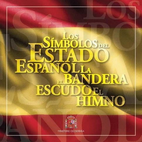LOS SÍMBOLOS DEL ESTADO ESPAÑOL