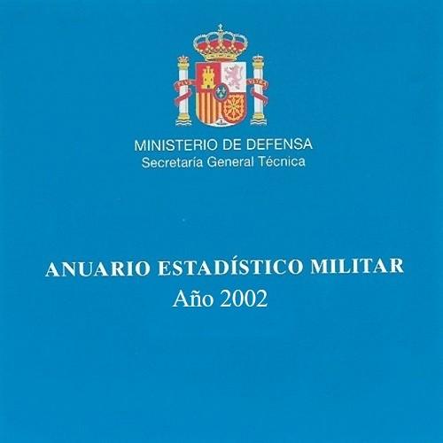 ANUARIO ESTADÍSTICO MILITAR 2002