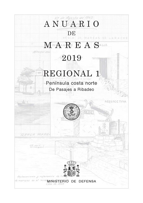 ANUARIO DE MAREAS REGIONAL 1. PENÍNSULA COSTA NORTE. DE PASAJES A RIBADEO. 2019