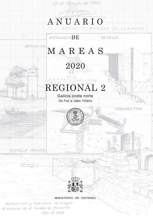 ANUARIO DE MAREAS REGIONAL 2. GALICIA COSTA NORTE. DE FOZ A CABO VILLANO. 2020